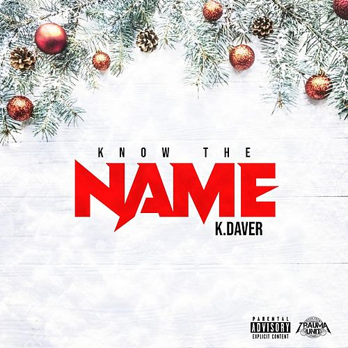 Know the Name by K Daver