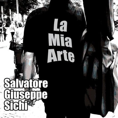 La Mia Arte de Salvatore Giuseppe Sichi