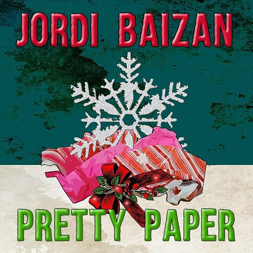 Pretty Paper van Jordi Baizan