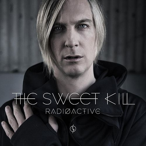 Radioactive de The Sweet Kill