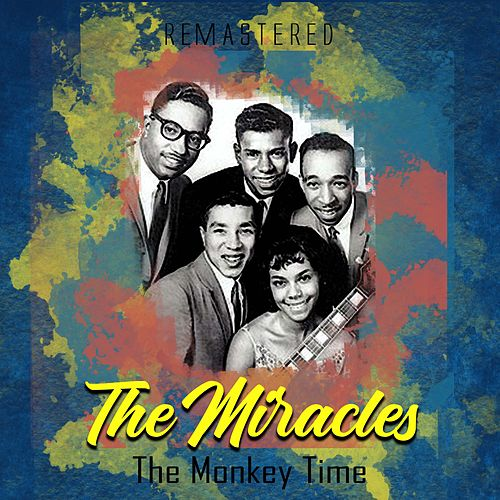 The Monkey Time (Remastered) by The Miracles