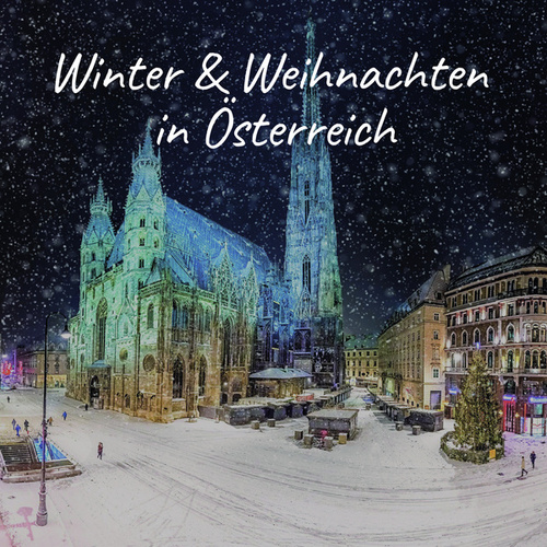 Winter & Weihnachten in Österreich von Various Artists