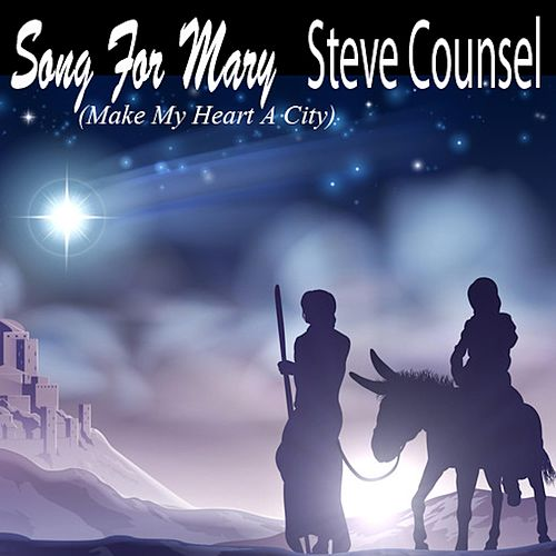 Song for Mary (Acoustic) (Remix) by Steve Counsel