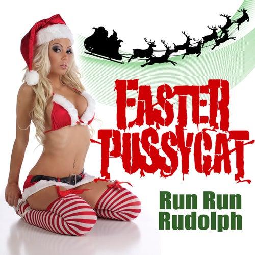 Run Run Rudolph de Faster Pussycat
