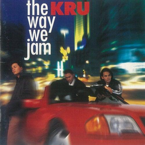 The Way We Jam von Kru