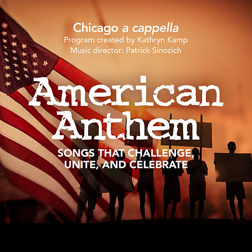 American Anthem - Live in Concert by Chicago A Cappella