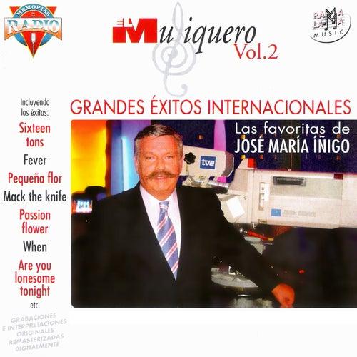 El Musiquero Vol.2: Las Canciones Favoritas De José María Íñigo. Grandes Éxitos Internacionales von Various Artists