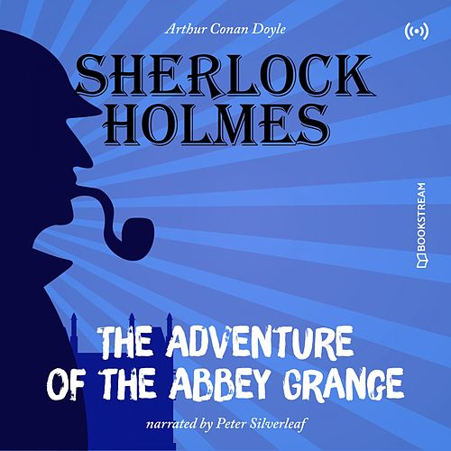The Originals: The Adventure of the Abbey Grange von Sherlock Holmes