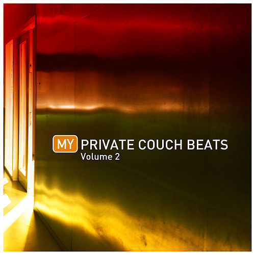 My Private Couch Beats 2 by Various Artists