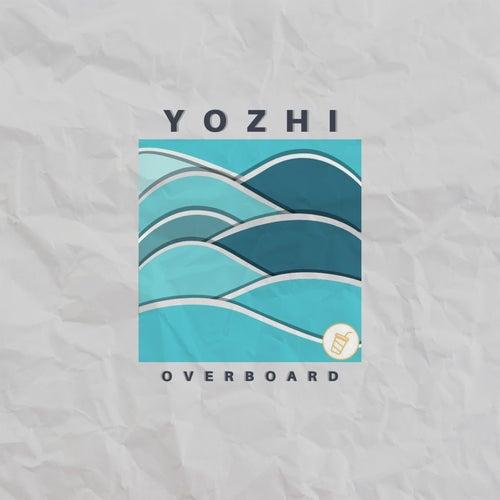 Overboard von Yozhi
