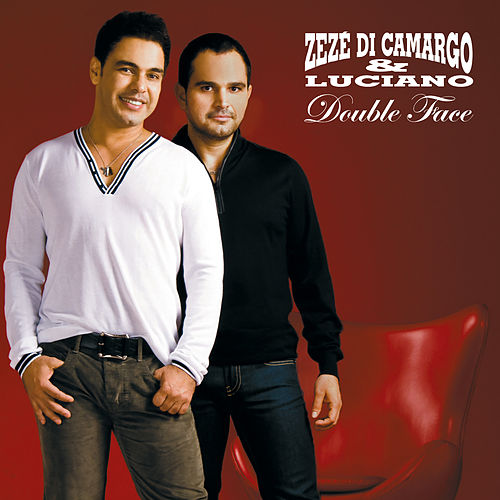 Double Face de Zezé Di Camargo & Luciano