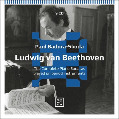 Beethoven: The Complete Piano Sonatas Played on Period Instruments de Paul Badura-Skoda