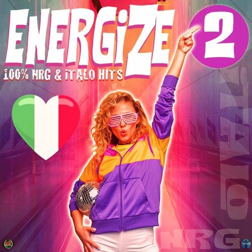 Energize 2: 100% Nrg & Italo Hits de Various Artists