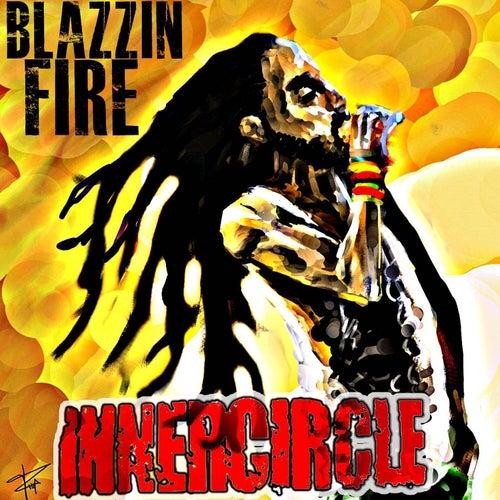 Blazzin' Fire von Inner Circle