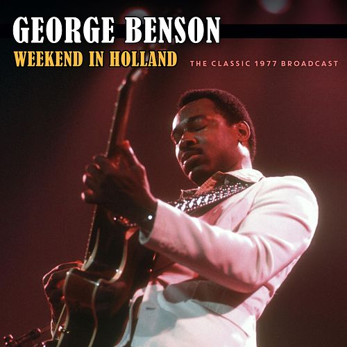 Weekend In Holland von George Benson
