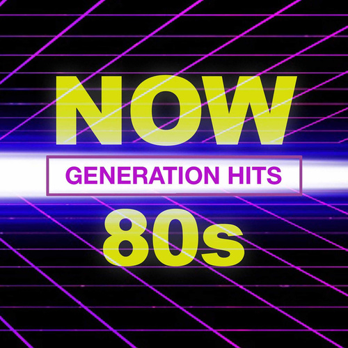 NOW 80's Generation Hits de Various Artists