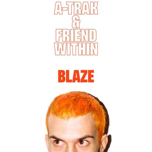 Blaze von A-Trak