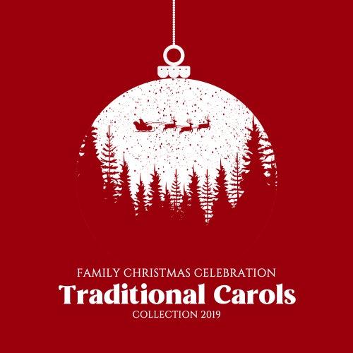 Family Christmas Celebration Traditional Carols Collection 2019 von Christmas Hits