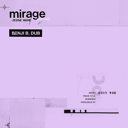 Mirage (Don't Stop) (Benji B. Dub) von Jessie Ware