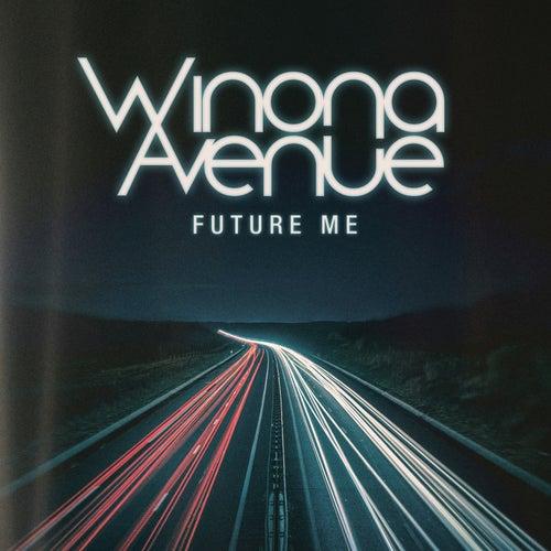 Future Me by Winona Avenue