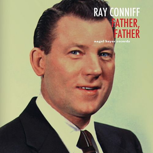 Father, Father de Ray Conniff