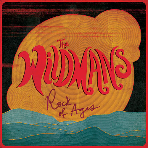 Rock of Ages by The Wildmans