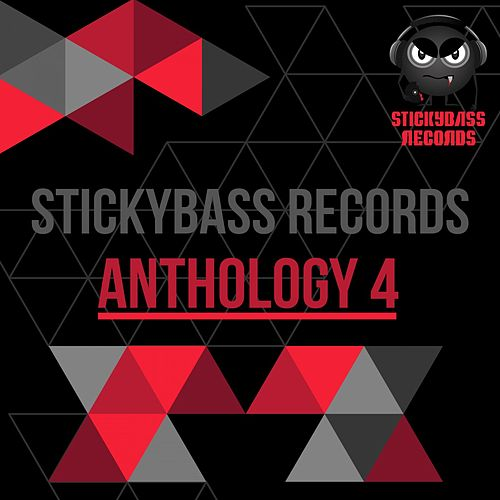 Stickybass Records: Anthology 4 by Various Artists