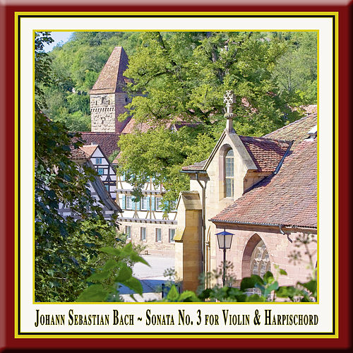 J.S.BACH: Sonata No. 3 for Violin and Harpsichord in E Major, BWV 1016 by Wolfgang Bauer Consort
