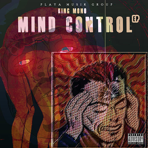 Mind Control by King Mono