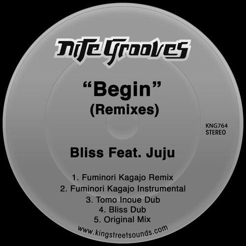 Begin (Remixes) by Bliss