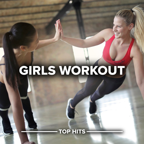 Girls Workout von Various Artists