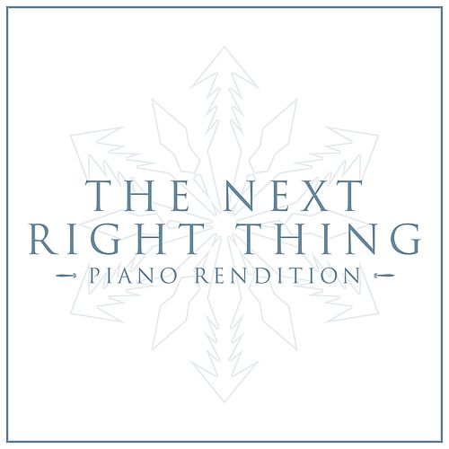 The Next Right Thing - Frozen 2 (Piano Rendition) de The Blue Notes