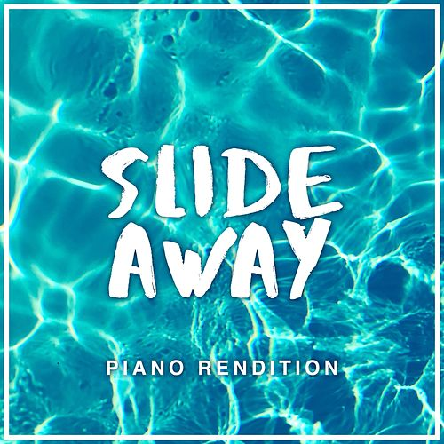 Slide Away (Piano Rendition) de The Blue Notes