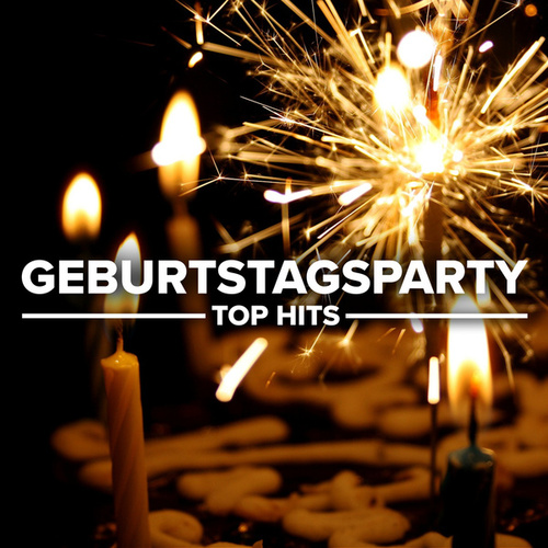 Geburtstagsparty von Various Artists
