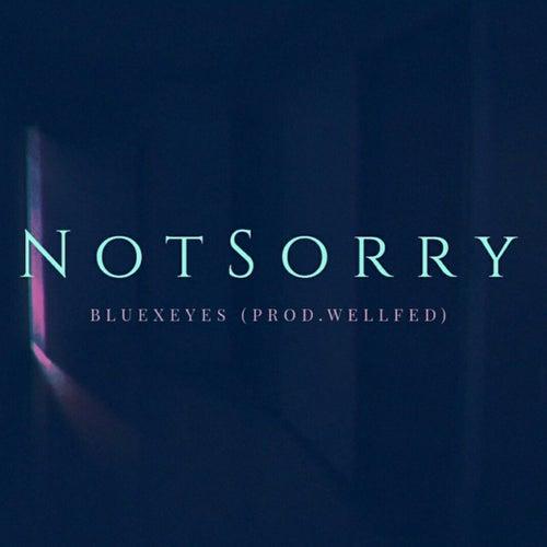 NotSorry de Blue Eyes