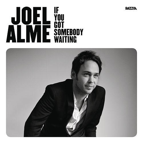 If You Got Somebody Waiting by Joel Alme