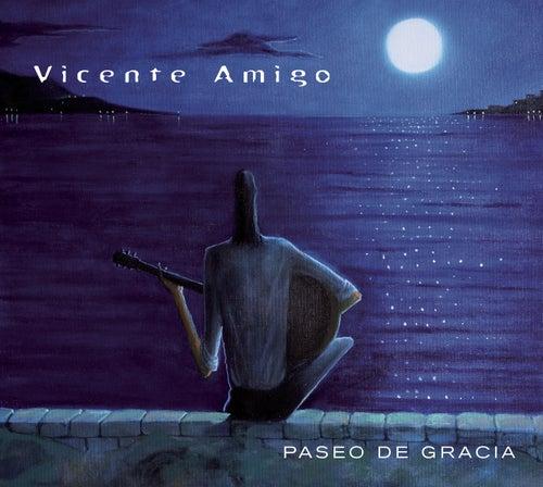 Paseo De Gracia de Vicente Amigo