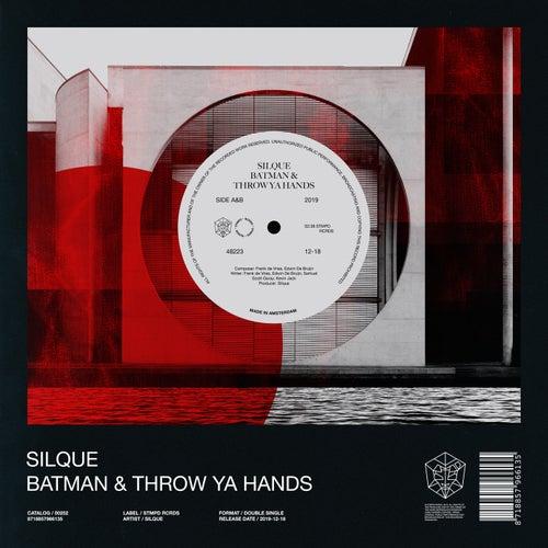 Batman & Throw Ya Hands by Silque