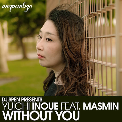 Without You by Yuichi Inoue