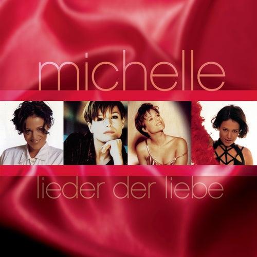 Lieder der Liebe by Michelle
