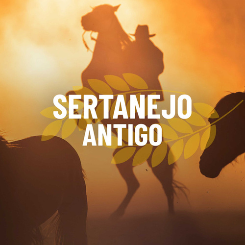 Sertanejo Antigo by Various Artists