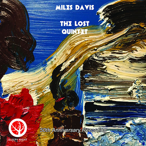 The Lost Quintet (Live) by Miles Davis