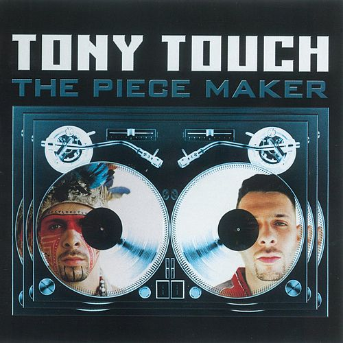 The Piece Maker de Tony Touch