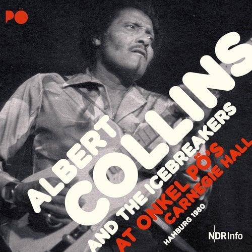 At Onkel PÖ´s Carnegie Hall Hamburg 1980 de Albert Collins