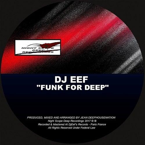 Funk For Deep de DJ Eef