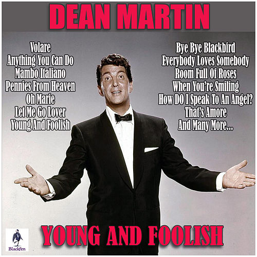 Young And Foolish von Dean Martin