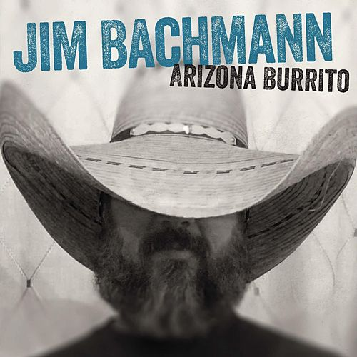 Arizona Burrito by Jim Bachmann