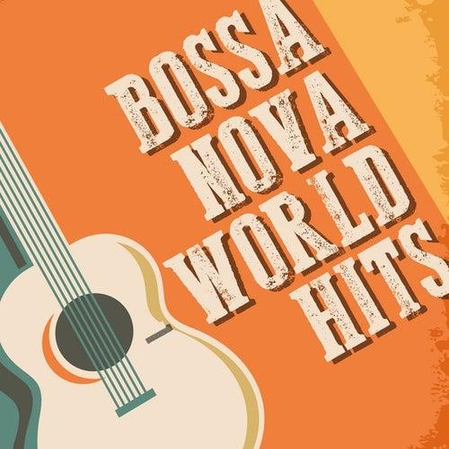 Bossa Nova: World Hits de Various Artists