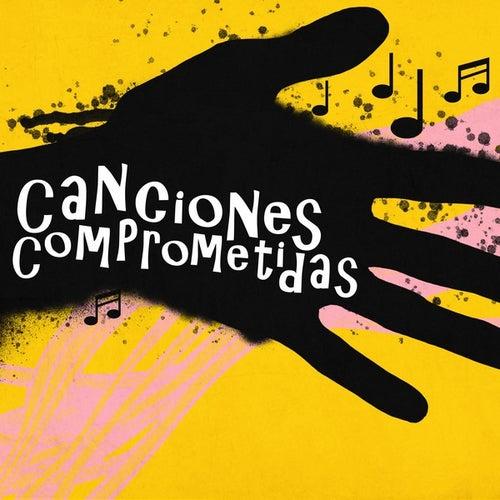 Canciones Comprometidas von Various Artists
