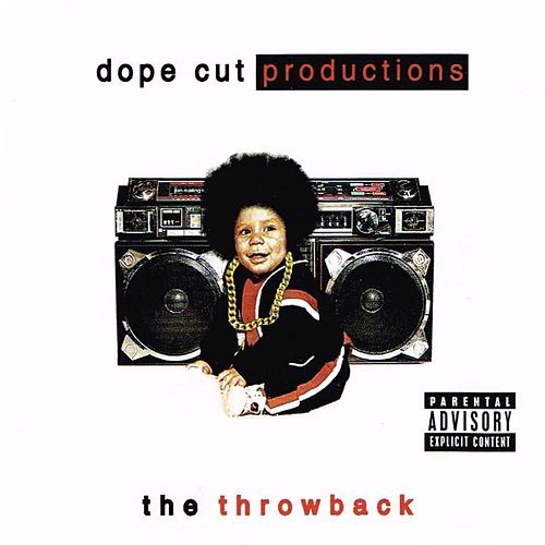 Dope Cut Productions Presents: The Throwback de G-Heff